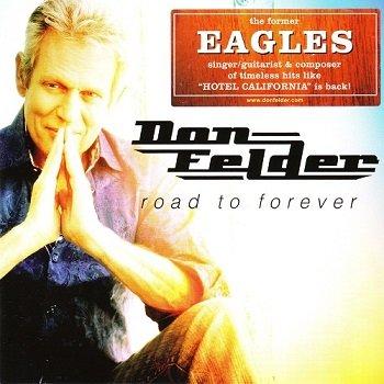 Don Felder - Road To Forever (2012)