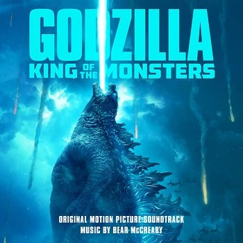 Bear McCreary - Godzilla: King of the Monsters OST (2019)