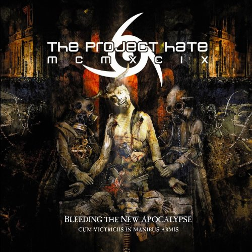 The Project Hate MCMXCIX - Bleeding The New Apocalypse (2011)