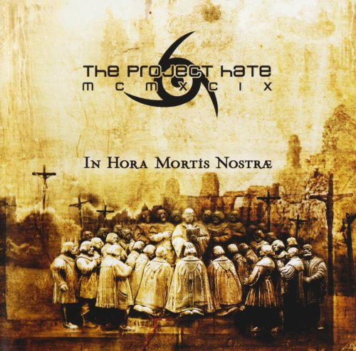 The Project Hate MCMXCIX - In Hora Mortis Nostrae (2007)