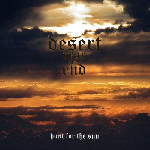 Desert Near The End - Hunt For The Sun (2014)