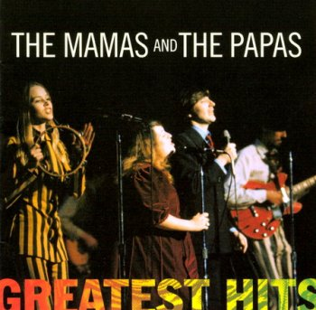 The Mamas And The Papas - Greatest Hits (1998)