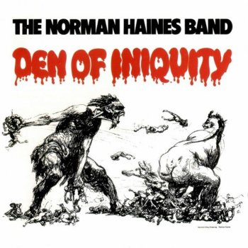 The Norman Haines Band - Den Of Iniquity (1971) Remastered (2011)
