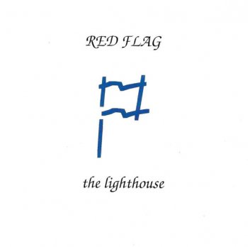 Red Flag - The Lighthouse (1994)