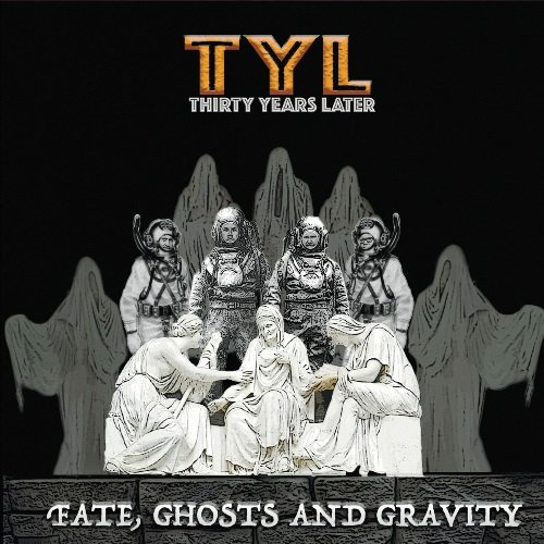 Thirty Years Later - Fate, Ghosts And Gravity (2017) [Web Release]
