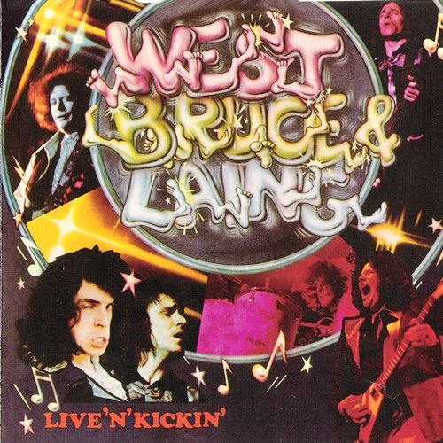 West, Bruce & Laing - Live 'n' Kickin' (1974) [Reissue 2004]