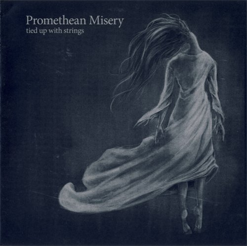 Promethean Misery - Tied Up With Strings (2018)