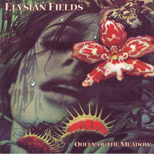Elysian Fields - Queen of the Meadow (2000)