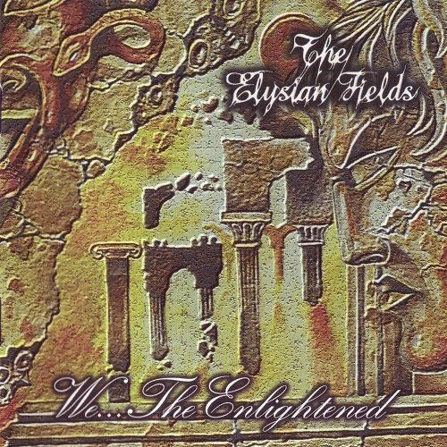 The Elysian Fields - We...The Enlightened (1998)