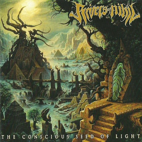 Rivers of Nihil - The Conscious Seed of Light (2013)