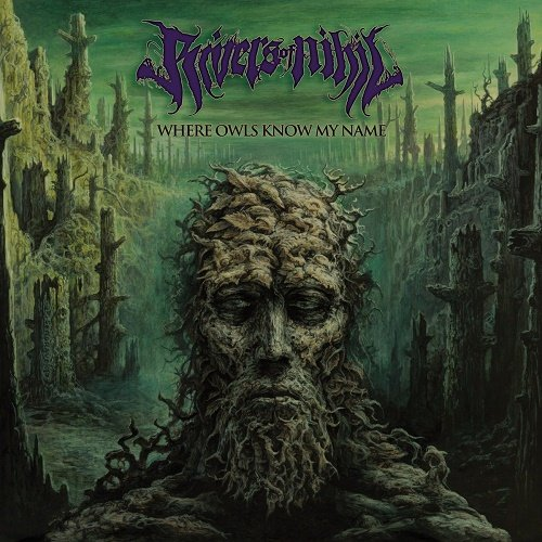 Rivers of Nihil - Where Owls Know My Name (WEB release) 2018