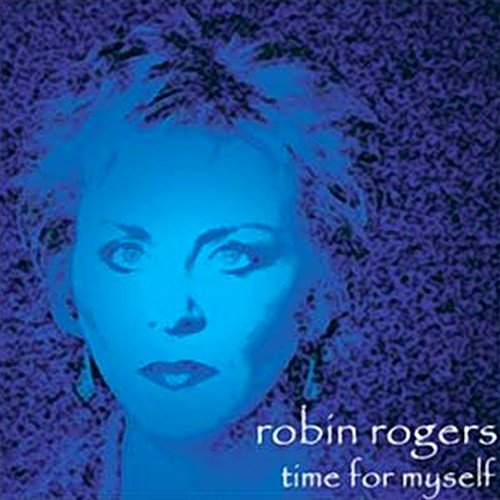 Robin Rogers - Time For Myself (2002)