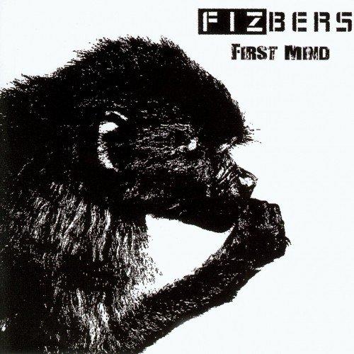 Fizbers - First Mind (2017)