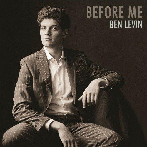 Ben Levin - Before Me (2019)