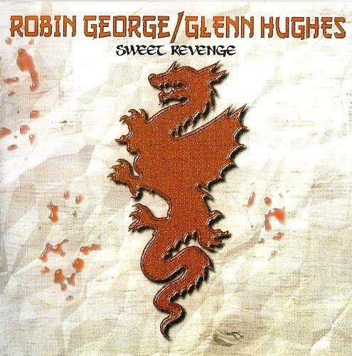 Robin George / Glenn Hughes - Sweet Revenge (1990) [Reissue 2008]