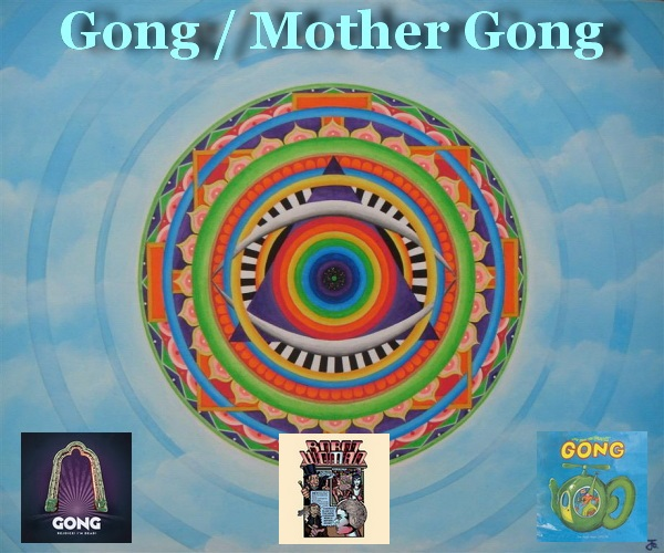 Gong / Mother Gong - 3 Box Sets 2016/2019