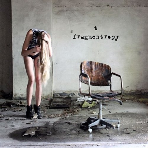 T [Thomas Thielen] - Fragmentropy (2015)