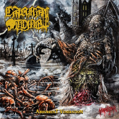 Carnal Tomb - Abhorrent Veneration (2019)
