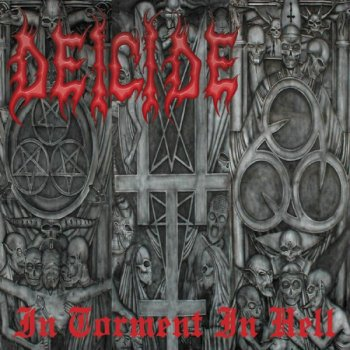 Deicide - In Torment In Hell (2001)