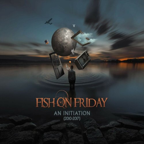 Fish On Friday - An Initiation [2010-2017] (2019)
