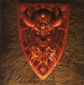 Deeds Of Flesh - Mark Of The Legion (2001)