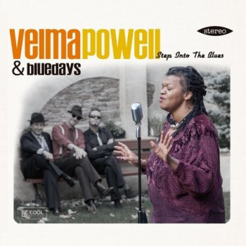 Velma Powell & Bluedays - Step Into The Blues (2015)