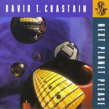 David T. Chastain - Next Planet Please (1994)