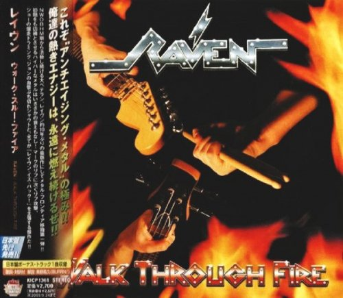 Raven - Walk Through Fire [Japanese Edition] (2009)