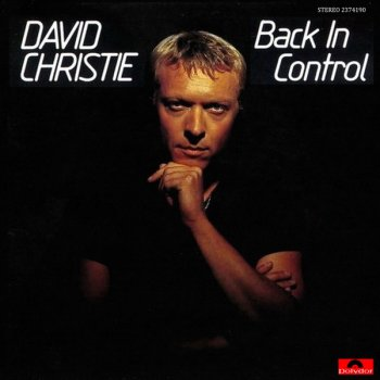 David Christie - Back In Control (1982)
