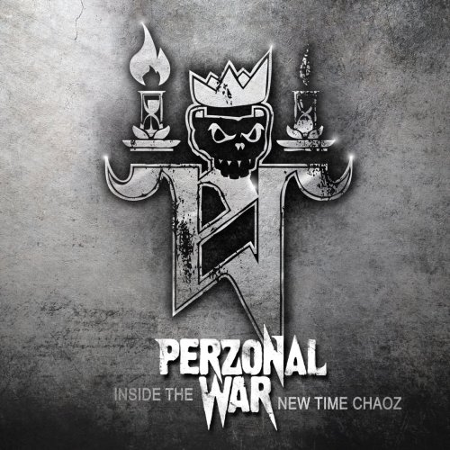 Perzonal War - Inside The New Time Chaoz (2016)