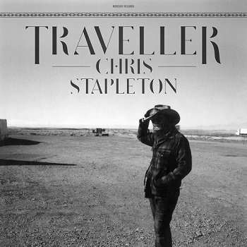 Chris Stapleton - Traveller (2015)