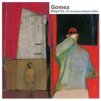 Gomez - Bring It On (10th Anniversary Collector's Edition) (2008)
