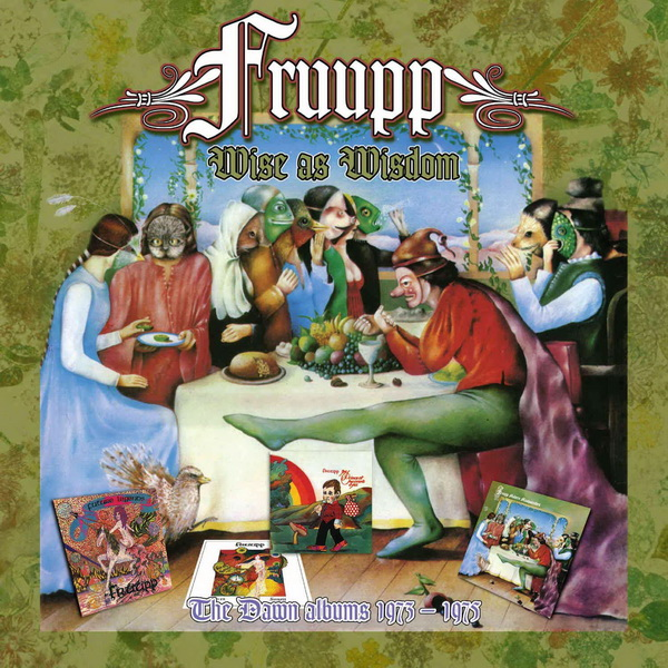 Fruupp - 2019 Wise As Wisdom: The Dawn Albums 1973-1975 / 4CD Box Set Esoteric Records