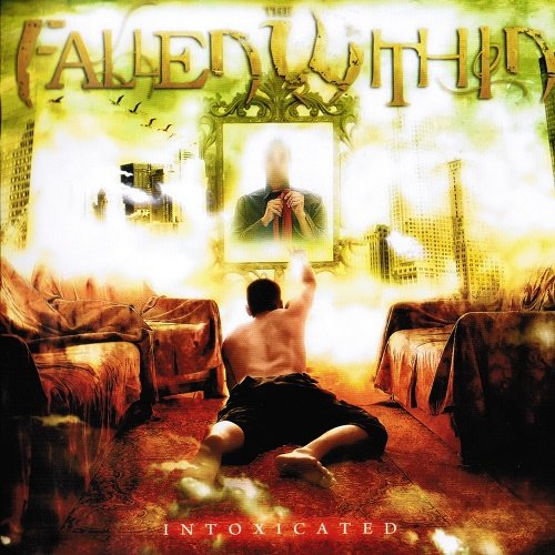 Fallen Within - Intoxicated (2009)