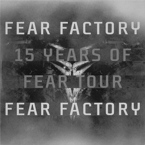 Fear Factory - 15 Years of Fear Tour (EP) 2006