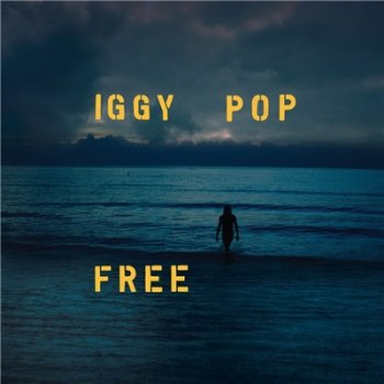 Iggy Pop - Free (2019)