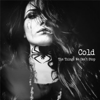 Cold - The Things We Can't Stop (2019)