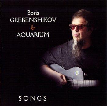 Boris Grebenshikov & Aquarium - Songs (2007)