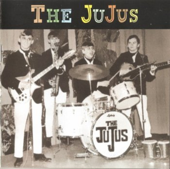 The JuJus - You Treat Me Bad (1965-67) (2009)