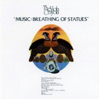 The Viola Crayola – Music: Breathing Of Statues (1974) (Reissue, 2006)
