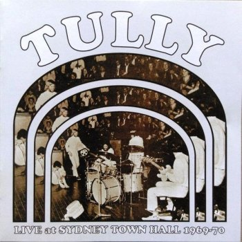 Tully - Live At Sydney Town Hall (1970) [2010]