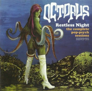 Octopus - Restless Night: The Complete Pop-Psych Sessions 1967-71 / 2006
