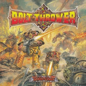 Bolt Thrower - Realm Of Chaos [Remastered 2012] (1989)