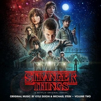 Kyle Dixon & Michael Stein - Stranger Things: Season 1 - Vol. 2 [WEB] (2016)