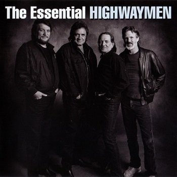 The Highwaymen - The Essential Highwaymen (2010)
