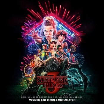 Kyle Dixon & Michael Stein - Stranger Things: Season 3 [WEB] (2019)