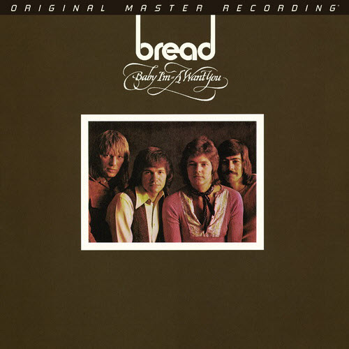 Bread: 1972 Baby I'm-A Want You / Hybrid SACD MFSL 2019