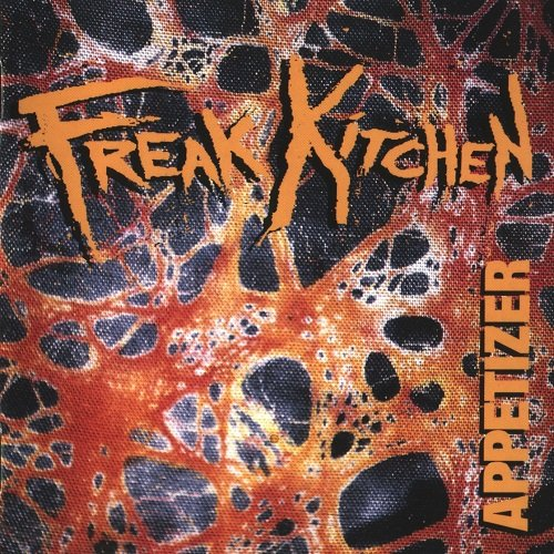 Freak Kitchen - Appetizer (1994)