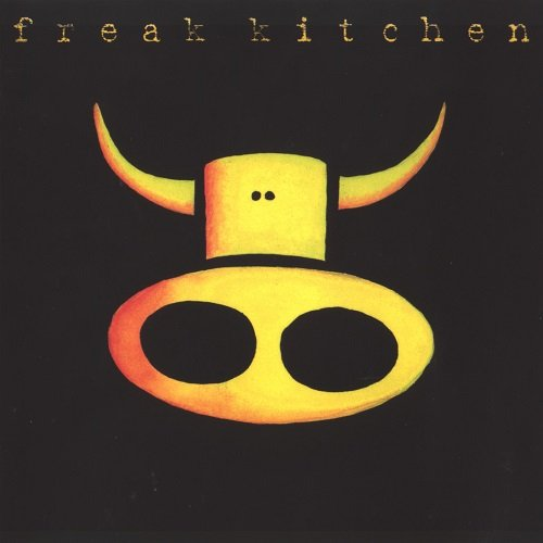 Freak Kitchen - Freak Kitchen (1998)