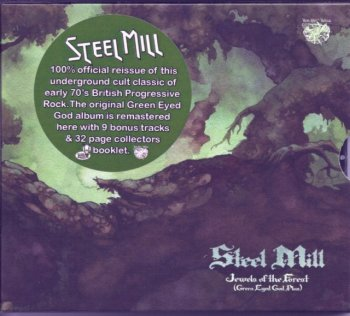 Steel Mill - Jewels Of The Forest (Green Eyed God Plus) (1971) [Reissue, 2011]